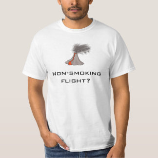 Volcano T-Shirt Design: Non-Smoking Flight? slogan