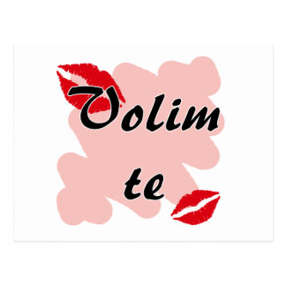 Volim te - Croatian - I Love You Postcard
