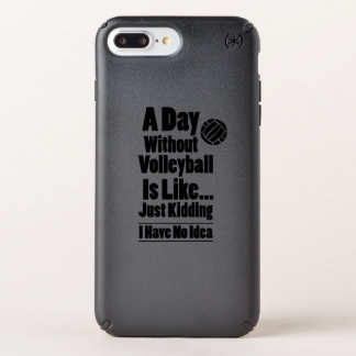 Volleyball A Day Without Volleyball Is Like Speck iPhone Case