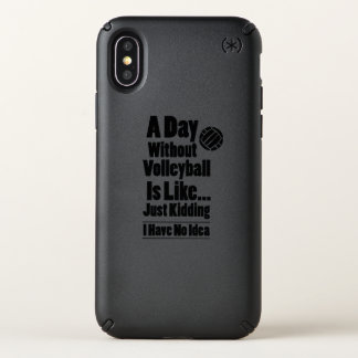 Volleyball A Day Without Volleyball Is Like Speck iPhone X Case