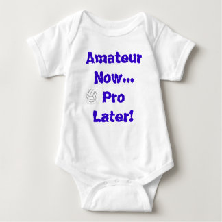 Volleyball - Amateur Now..Pro Later Tee Shirt
