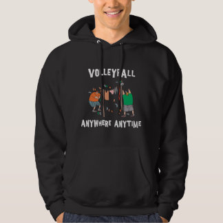 Volleyball AnyWhere Anytime Hoodie