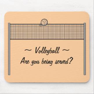 Volleyball ~ Are you being served? Mouse Pad