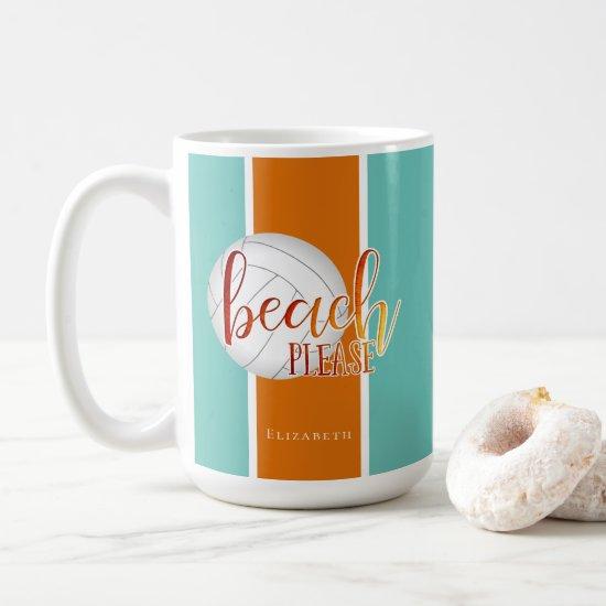 "volleyball ""beach please"" fun play on words girls' coffee mug"