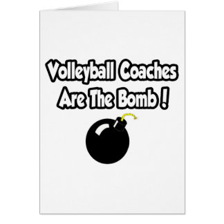 Volleyball Coaches Are The Bomb! Card