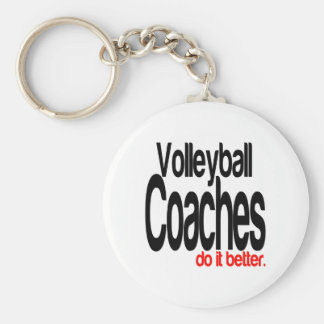 Volleyball Coaches Do It Better Keychain