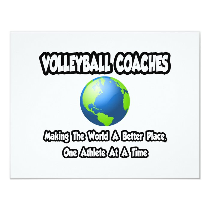 Volleyball Coaches...Making World a Better Place Card