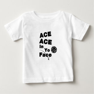Volleyball Funny ACE ACE In Yo Face Baby T-Shirt