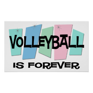Volleyball Is Forever Poster