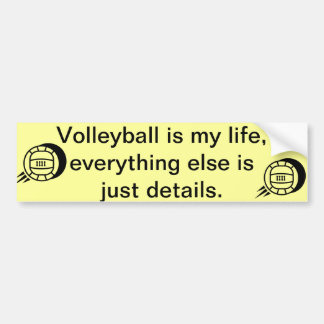 Volleyball is my Life Bumper Sticker