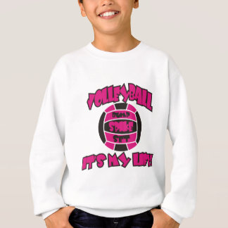 Volleyball is My Life Hot Pink/Black Sweatshirt