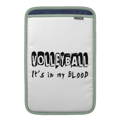 Volleyball It's in my blood MacBook Sleeves
