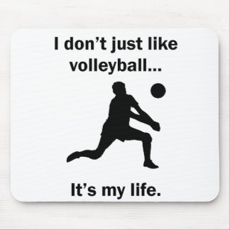 Volleyball It's My Life Mouse Pad