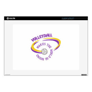"Volleyball Makes The World Go Round 15"" Laptop Skin"