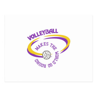 Volleyball Makes The World Go Round Postcard