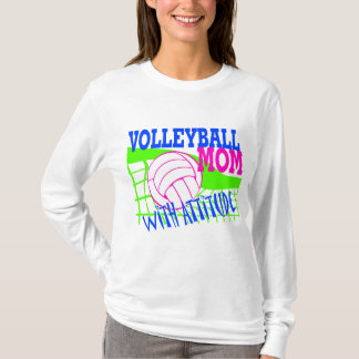 Volleyball Mom With Attitude T-Shirt