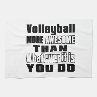 Volleyball more awesome than whatever it is you do towels