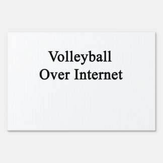 Volleyball Over Internet Sign
