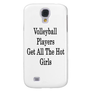 Volleyball Players Get All The Hot Girls Galaxy S4 Covers