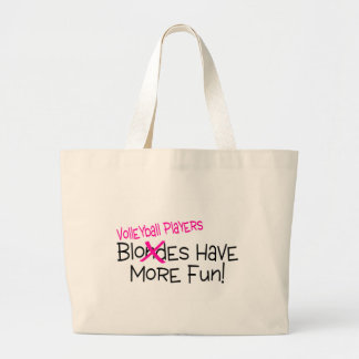 Volleyball Players Have More Fun Large Tote Bag