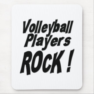 Volleyball Players Rock! Mousepad