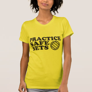 Volleyball Practice Safe Sets T-Shirt
