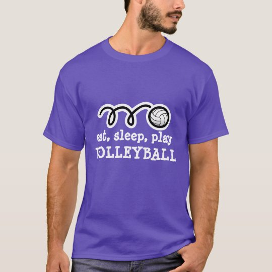 Volleyball shirt with funny quote | eat sleep play