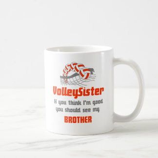 VolleyChick Family You should see Sister/Brother Coffee Mug