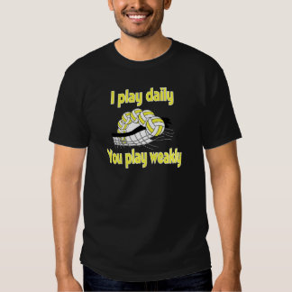 VolleyChick I play Daily T-Shirt