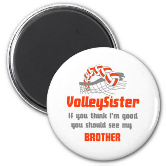 VolleyChick You Should See Sister/Brother Magnet