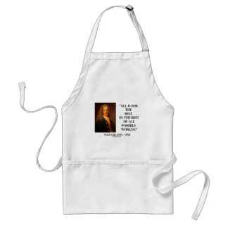 Voltaire All Is For The Best In The Best Of All Adult Apron