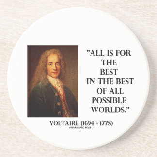 Voltaire All Is For The Best In The Best Of All Sandstone Coaster