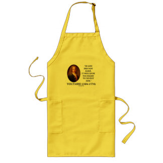Voltaire If God Did Not Exist Necessary To Invent Apron