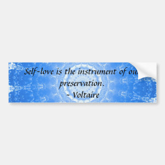 Voltaire  inspirational  QUOTE about self-love Bumper Sticker