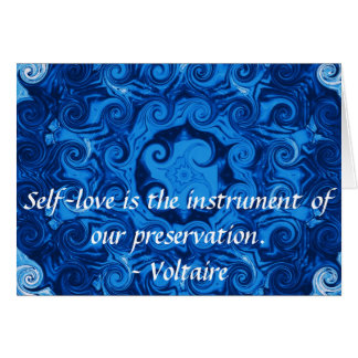 Voltaire  inspirational  QUOTE about self-love Card