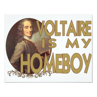 Voltaire Is My Homeboy 4.25x5.5 Paper Invitation Card