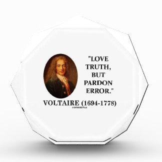 Voltaire Love Truth But Pardon Error Quote Award