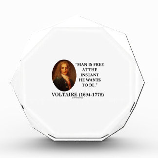 Voltaire Man Is Free At The Instant He Wants To Be Award