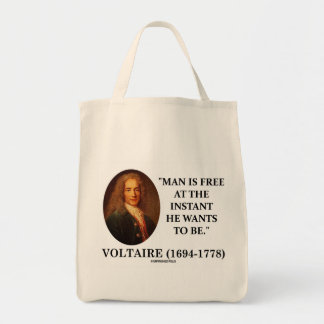 Voltaire Man Is Free At The Instant He Wants To Be Tote Bags