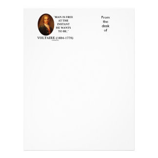 Voltaire Man Is Free At The Instant He Wants To Be Letterhead