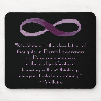 Voltaire Meditation Quote Mousepad