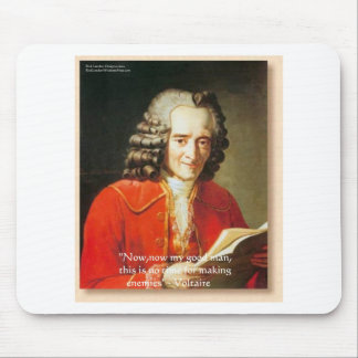 "Voltaire ""No Enemies"" Wisdom Quote Gifts Tees Etc Mouse Pad"