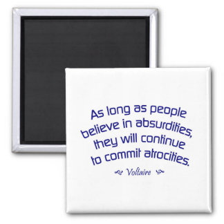Voltaire on Absurdities 2 Inch Square Magnet