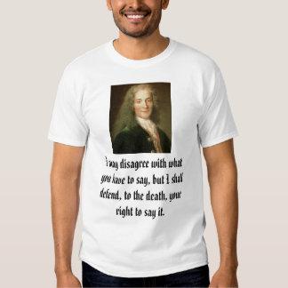 Voltaire, puedo discrepar con lo que usted tiene poleras