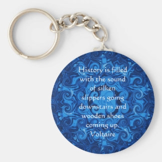 Voltaire QUOTATION ABOUT HISTORY Keychain
