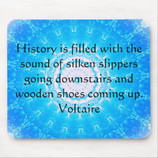 Voltaire QUOTATION ABOUT HISTORY Mouse Pad