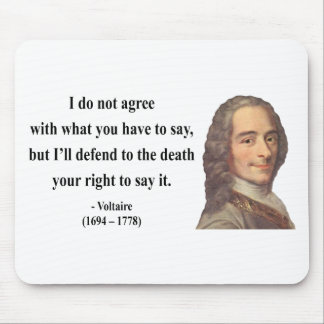 Voltaire Quote 1b Mousepads