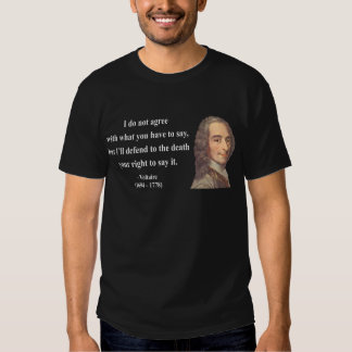 Voltaire Quote 1b Tee Shirt