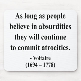 Voltaire Quote 2a Mouse Pad