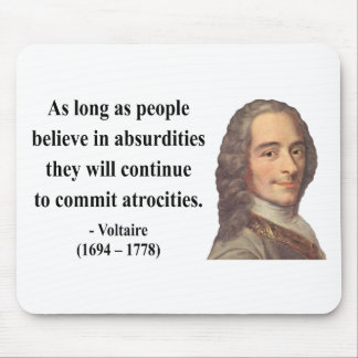 Voltaire Quote 2b Mouse Pad